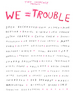 "poster for ""WE=Trouble"" Exhibition"