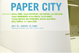 "poster for ""Paper City"" Exhibition"