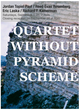 "poster for ""Quartet without Pyramid Scheme"" Installation"