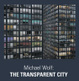 "poster for Michael Wolf  ""The Transparent City"""