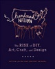 "poster for ""Handmade Nation: The Rise of D.I.Y., Art, Craft, and Design"" Panel Discussion"