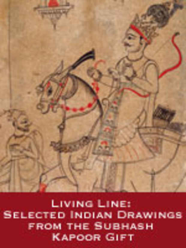 "poster for ""Living Line: Selected Indian Drawings from the Subhash Kapoor Gift"" Exhibition"