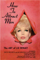 "poster for Liz Renay ""How To Attract Men"""