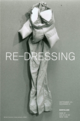 "poster for ""Re-Dressing"" Exhibition"