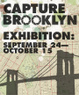 "poster for ""Capture Brooklyn"" Exhibition"