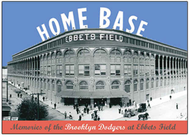 "poster for ""Home Base: Memories of the Brooklyn Dodgers at Ebbets Field"" Exhibition"