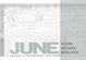 "poster for ""June  a sound and image installation"" Exhibition"