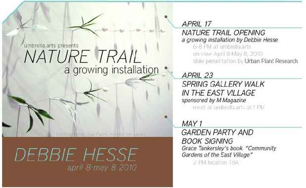 "poster for Debbie Hesse ""Nature Trail a growing installation"""