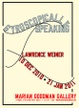 "poster for Lawrence Weiner ""Gyroscopically Speaking"""