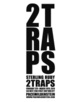 "poster for Sterling Ruby ""2TRAPS"""