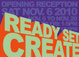 "poster for ""Ready Set Create"" Exhibition"