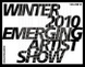 "poster for ""Winter 2010 Emerging Artist"" Show"