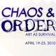 "poster for ""The Gallatin Arts Festival: Chaos & Order"" Exhibition"
