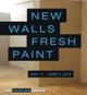 "poster for ""New Walls/Fresh Paint"" Exhibition"