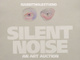 "poster for ""Silent Noise"" Silent Auction"