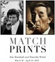 "poster for Jim Marshall and Timothy White ""Match Prints"""