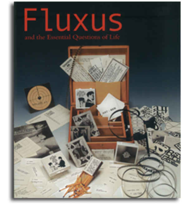 "poster for ""Fluxus and the Essential Questions of Life"" Exhibition"