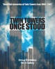 "poster for ""Pre911/Twin Towers Once Stood"" Exhibition"