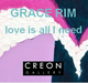 "poster for Grace Rim ""Love is All I Need"""