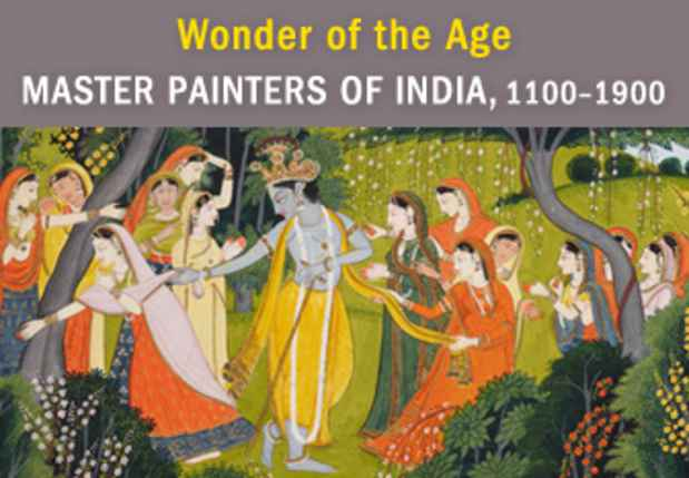 "poster for ""Wonder of the Age: Master Painters of India, 1100–1900"" Exhibition"