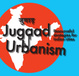 "poster for ""Jugaad Urbanism: Resourceful Strategies for Indian Cities"" Exhibition"
