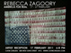 "poster for Rebecca Zagoory ""America For Real"""