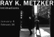 "poster for Ray K. Metzker ""Intimations"""