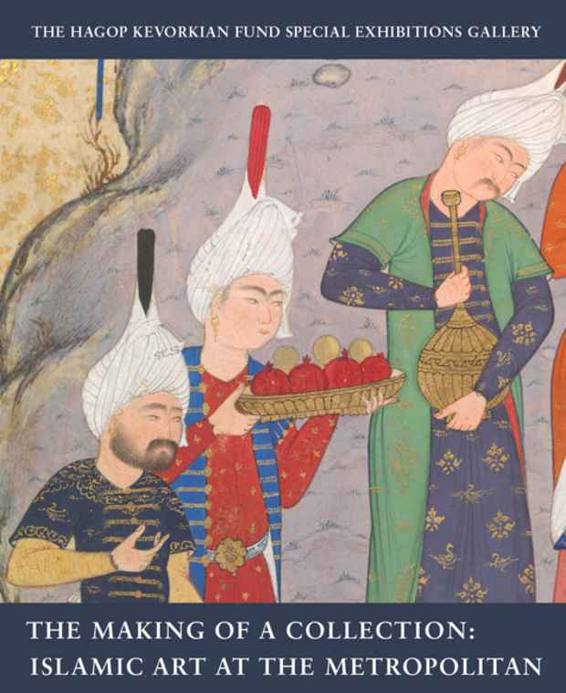 "poster for ""The Making of a Collection Islamic Art at the Metropolitan"" Exhibition"
