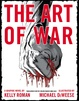 "poster for Kelly Roman & Michael DeWeese ""THE ART OF WAR: EXHIBITION"""