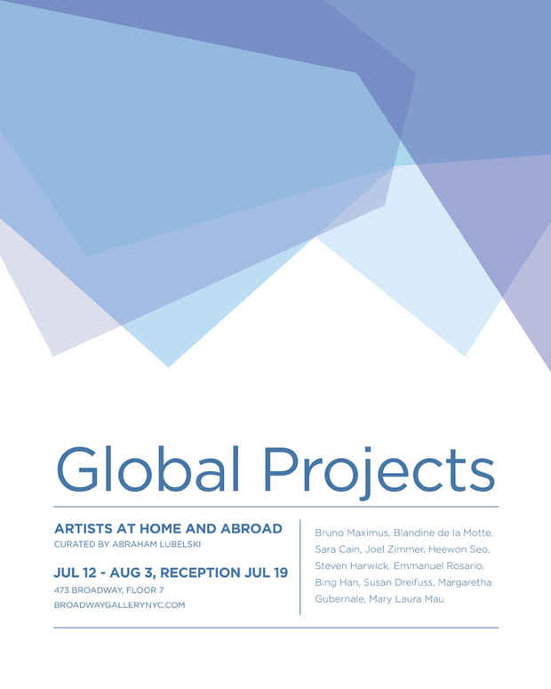 "poster for ""July Global Projects: Artists at Home and Abroad"" Exhibition"