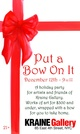 "poster for ""Put A Bow On It"" Exhibition"