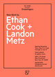 poster for Ethan Cook and Landon Metz Exhibition