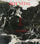 "poster for Not Vital ""十 五"""