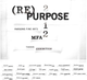 "poster for ""Re(purpose) 2012 Parsons Fine Arts MFA Thesis Show"""