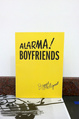 "poster for Bjarne Melgaard ""Alarma! Boyfriends"""