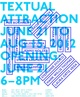 "poster for ""Textual Attraction"" Exhibition"
