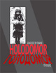"poster for ""Holodomor: Genocide by Famine"" Exhibition"