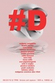 "poster for ""#D"" Exhibition"