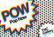 "poster for ""POW: Pop Now"" Exhibition"