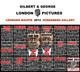 "poster for Gilbert & George ""LONDON PICTURES"""