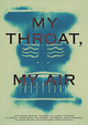 "poster for Loretta Fahrenholz ""My Throat, My Air"""