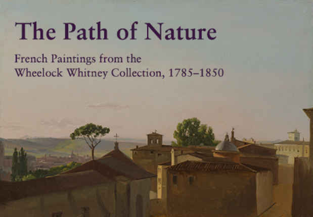 "poster for ""The Path of Nature: French Paintings from the Wheelock Whitney Collection, 1785–1850"" Exhibition"