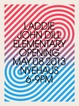 "poster for Laddie John Dill ""Elementary"""