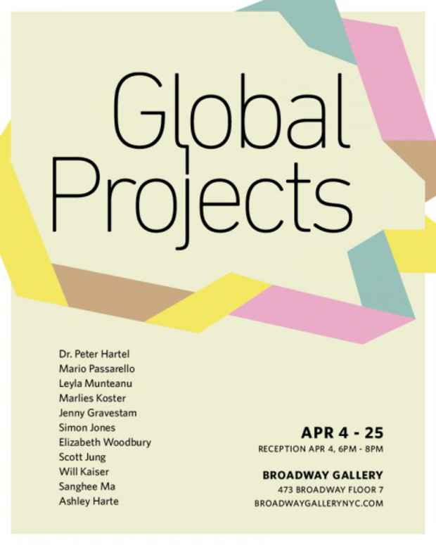"poster for ""Global Projects: April 2013"" Exhibition"