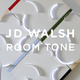 "poster for JD Walsh ""Room Tone"""