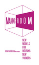 "poster for ""Making Room: New Models for Housing New Yorkers"""