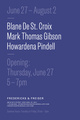 poster for Blane De St. Croix, Mark Thomas Gibson, Howardena Pindell Exhibition