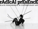 "poster for ""Radical Presence: Black Performance in Contemporary Art"" Exhibition"