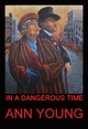 "poster for Ann Young ""In A Dangerous Time"""
