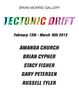 "poster for ""Tectonic Drift"" Exhibition"